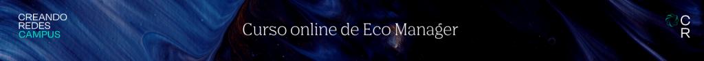 Curso Eco Manager